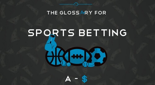 Online Sports Betting Glossary of Terms